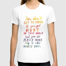 If You Get Hurt Poster Womens Fitted Tee White SMALL