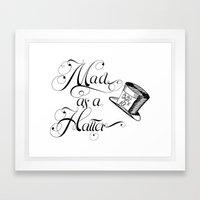 Alice in Wonderland Mad As A Hatter Framed Art Print