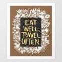 Eat Well, Travel Often (on Kraft) Art Print