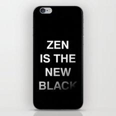 Zen is the new black iPhone & iPod Skin