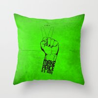 Make Peace... Throw Pillow