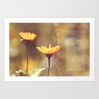 Oh, Happy Day! Art Print