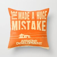I've Made A HUGE Mistake… Throw Pillow