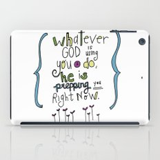 God's Prepping You iPad Case