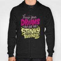 Stinky Business Hoody