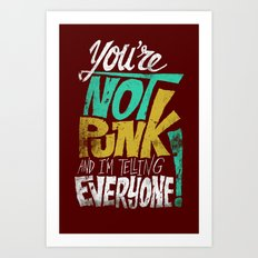 Not Punk Art Print