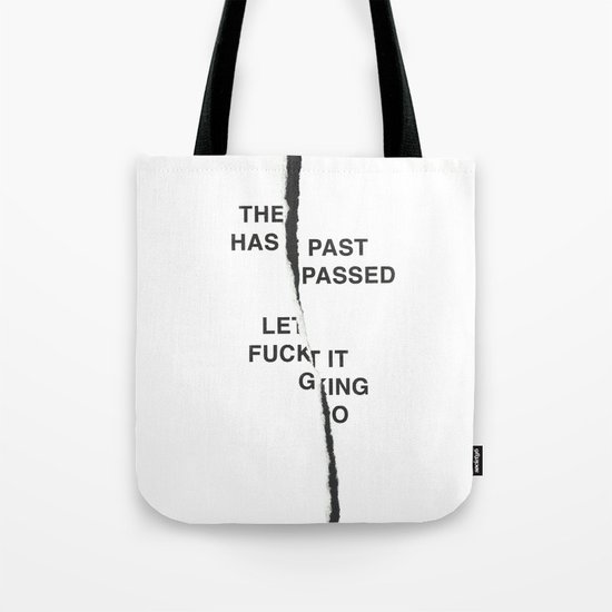LET IT FUCKING GO /first vers./ Tote Bag