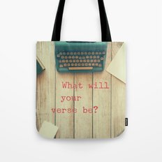 What will your verse be? Tote Bag
