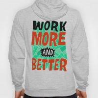 More & Better Hoody