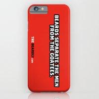 BEARDS SEPARATE THE MEN … iPhone 6 Slim Case
