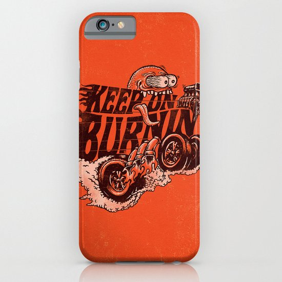 'KEEP ON BURNIN' iPhone & iPod Case
