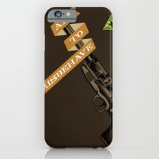 Aim to Misbehave Slim Case iPhone 6s