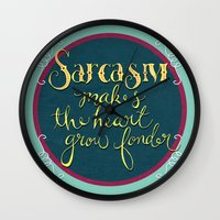 Sarcasm Makes the Heart Grow Fonder Wall Clock