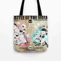 Battle Of The Moles Tote Bag
