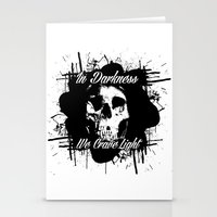In Darkness, We Crave Li… Stationery Cards