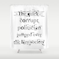 The Quick Corrupt Shower Curtain