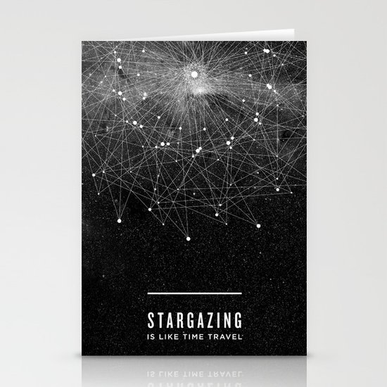 STARGAZING IS LIKE TIME TRAVEL Stationery Card