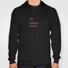 art + industry = design Hoody