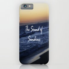 The Sound of Sunshine Slim Case iPhone 6s