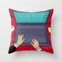 LOVE WORK Throw Pillow