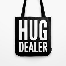 HUG DEALER (Black & White) Tote Bag
