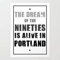 Portlandia Dream of the Nineties Art Print