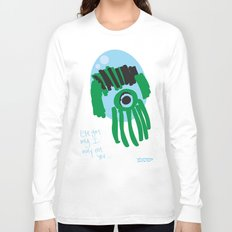 my eye is only on you [SQUID] [EYE]  Long Sleeve T-shirt