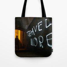 Travel More Tote Bag