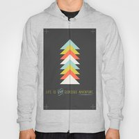 Life Is The Glorious Adv… Hoody