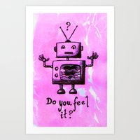 Do You Feel It? Art Print