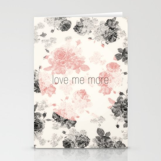 Love Me More Stationery Card
