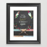 Today Is A New Day Framed Art Print