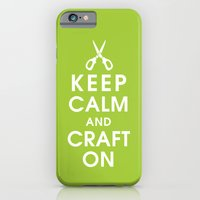 Keep Calm And Craft On iPhone 6 Slim Case