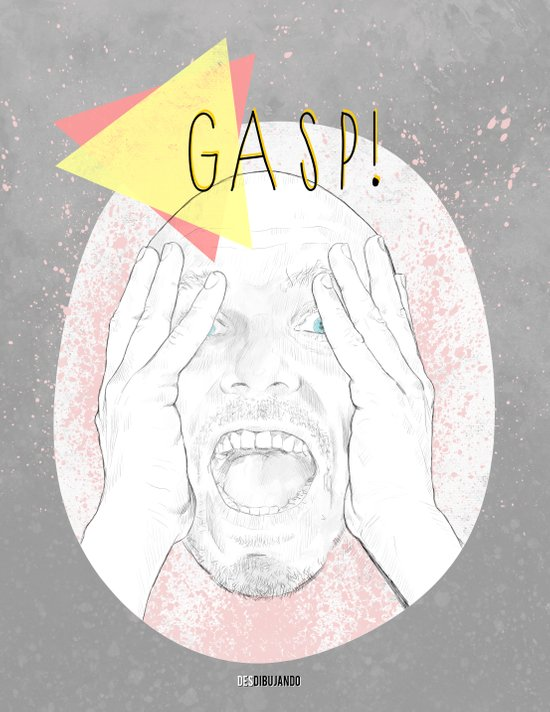 Gasp! Art Print