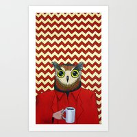 The Owls Are Not What Th… Art Print