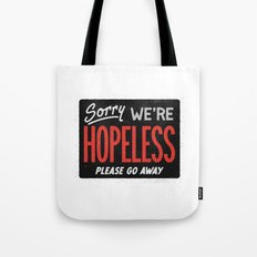Hopeless Tote Bag