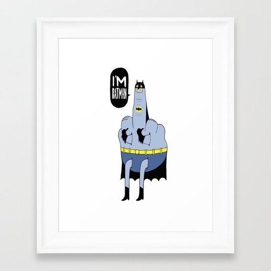 I'm Bat Man Framed Art Print