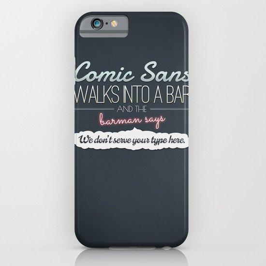 Poor Comic Sans iPhone & iPod Case