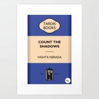 Count The Shadows Art Print