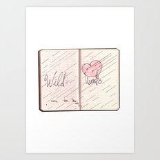 wild hearts can be broken Art Print