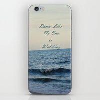 Dance Like No One is Watching iPhone & iPod Skin