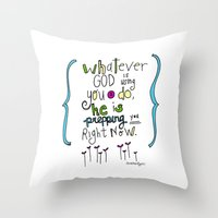 God's Prepping You Throw Pillow