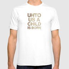 UNTO US A CHILD IS BORN (Isaiah 9:6) White Mens Fitted Tee SMALL