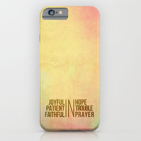Romans 12:12 Joyful | Faithful | Patient iPhone & iPod Case