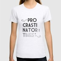The Procrastinator (some) Times Womens Fitted Tee Ash Grey SMALL