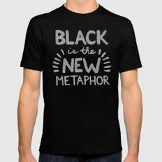 Black is the new Metaphor SMALL Mens Fitted Tee Black