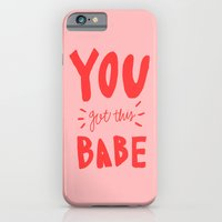 You got this babe - pink and red hand lettering iPhone 6 Slim Case