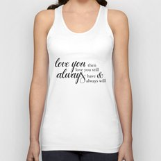Always have, Always will Unisex Tank Top