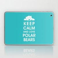 Keep Calm and Love Polar Bears Laptop & iPad Skin
