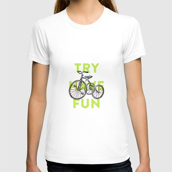 Try have fun T-shirt